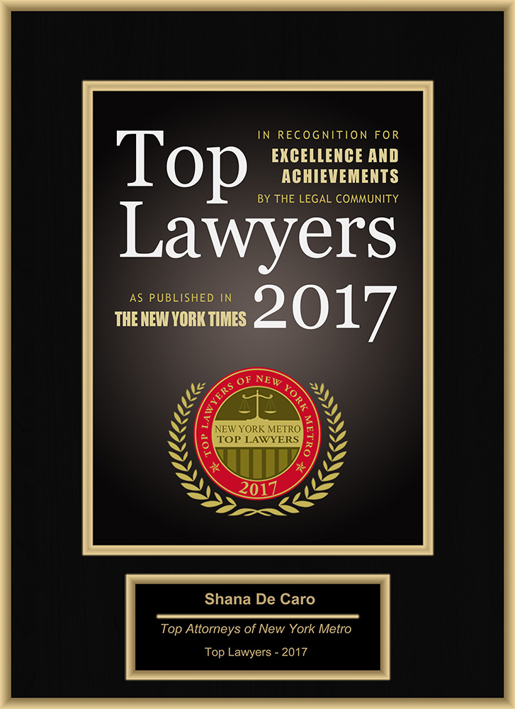 Top Attorneys in Metro New York - Shana De Caro