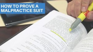 How to prove a malpractice suit